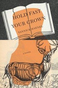 bokomslag Hold Fast Your Crown