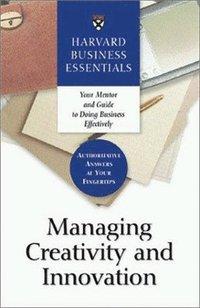 bokomslag Managing Creativity and Innovation