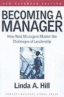 bokomslag Becoming a Manager: How New Managers Master the Challenges of Leadership