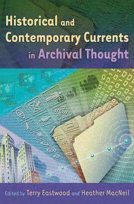 bokomslag Currents of Archival Thinking