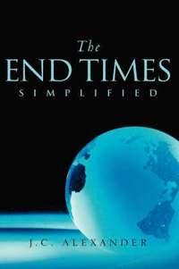 bokomslag The End Times Simplified