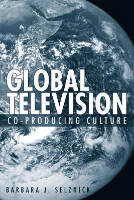 bokomslag Global Television: Co-Producing Culture