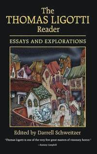 bokomslag The Thomas Ligotti Reader