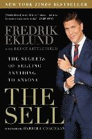 bokomslag The Sell: The Secrets of Selling Anything to Anyone