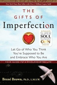 bokomslag Gifts Of Imperfection, The: