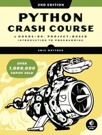 bokomslag Python Crash Course (2nd Edition): A Hands-On, Project-Based Introduction to Programming