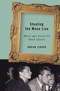 bokomslag Stealing the Mona Lisa