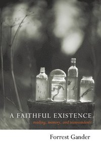 bokomslag A Faithful Existence