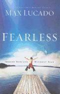 bokomslag Fearless: Imagine Your Life Without Fear