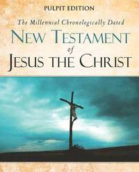 bokomslag The Millennial Chronologically Dated New Testament of Jesus the Christ