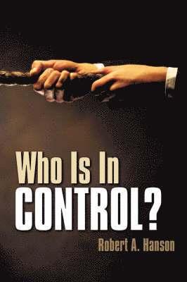 bokomslag Who Is In Control?