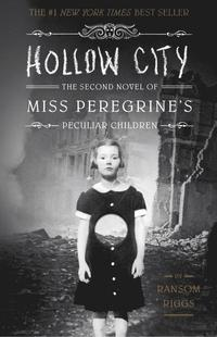 bokomslag Hollow City: The Second Novel of Miss Peregrine's Children