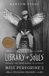 bokomslag Library of Souls: The Third Novel of Miss Peregrine's Peculiar Children