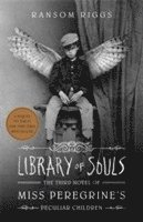 bokomslag Library of Souls: The Third Novel of Miss Peregrine's Home for Peculiar Children