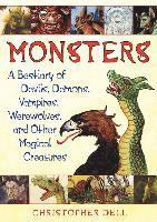 bokomslag Monsters: A Bestiary of Devils, Demons, Vampires, Werewolves, and Other Magical Creatures