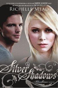 bokomslag Silver Shadows: A Bloodlines Novel