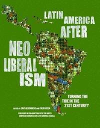 bokomslag Latin America After Neoliberalism