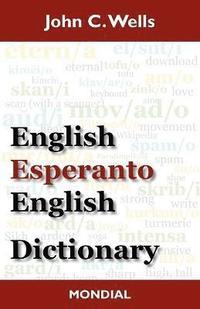 bokomslag English-Esperanto-English Dictionary (2010 Edition)