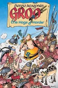 bokomslag Groo: The Hogs Of Horder