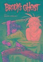 bokomslag Brody's Ghost Volume 1