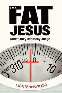 bokomslag The Fat Jesus