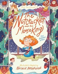 bokomslag The Nutcracker and the Mouse King: The Graphic Novel