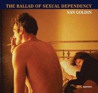 bokomslag Nan Goldin: The Ballad of Sexual Dependency
