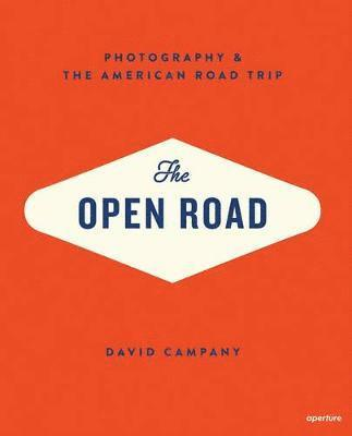 bokomslag Open road: american road trip - photography and the american road trip