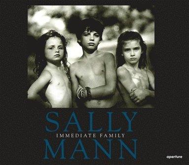 bokomslag Sally Mann: Immediate Family
