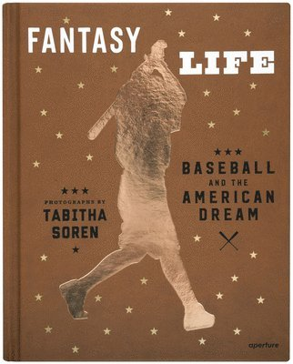 bokomslag Tabitha soren: fantasy life: baseball and the american dream - baseball and
