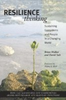 bokomslag Resilience Thinking: Sustaining Ecosystems and People in a Changing World