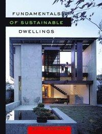 bokomslag Fundamentals of Sustainable Dwellings