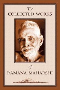 bokomslag The Collected Works of Ramana Maharshi