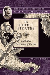 bokomslag The Ghost Pirates and Other Revenants of the Sea
