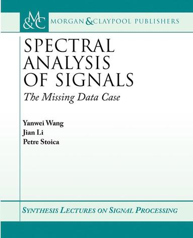 bokomslag Spectral Analysis of Signals: The Missing Data Case