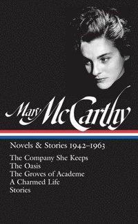bokomslag Mary mccarthy: novels & stories 1942-1963 - the company she keeps / the oas