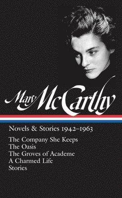 Mary mccarthy: novels & stories 1942-1963 - the company she keeps / the oas 1