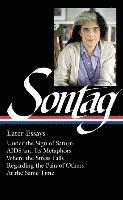bokomslag Susan sontag: later essays - regarding the pain of others / at the same tim