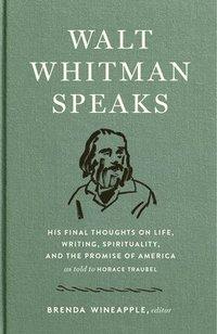 bokomslag Walt Whitman Speaks