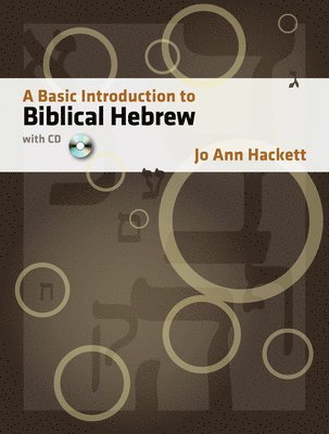bokomslag A Basic Introduction to Biblical Hebrew [With CDROM]