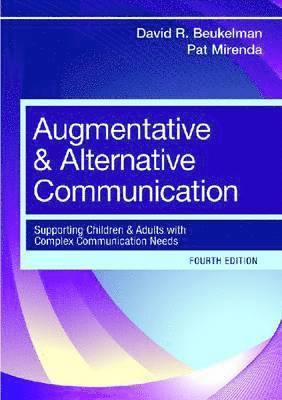 bokomslag Augmentative and Alternative Communication: Supporting Children and Adults with Complex Communication Needs