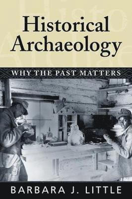 bokomslag Historical Archaeology
