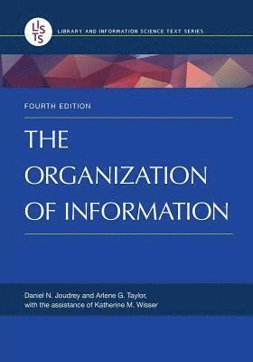 The Organization of Information 1