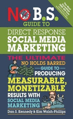 bokomslag No B.S. Guide to Direct Response Social Media Marketing