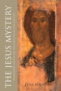 bokomslag The Jesus Mystery