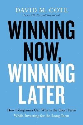 bokomslag Winning Now, Winning Later