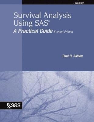 bokomslag Survival analysis using sas : a practical guide