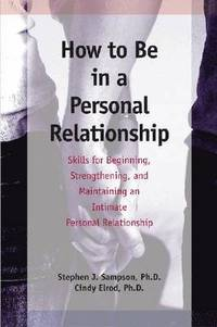 bokomslag How to be in a Personal Relationship