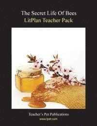 bokomslag Litplan Teacher Pack: The Secret Life of Bees