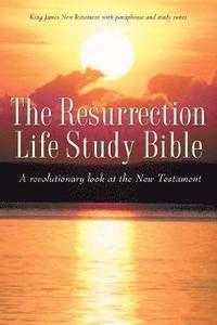 bokomslag The Resurrection Life Study Bible